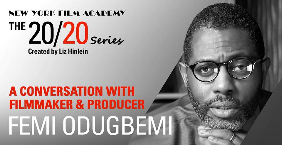 NYFA 2020 Conversation with award-winning filmmaker Femi Odugbemi